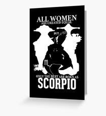 Only the best women are born Scorpio - Dota 2 Greeting Card