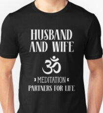 Husband And Wife Meditation Partners For Life Om  T-Shirt