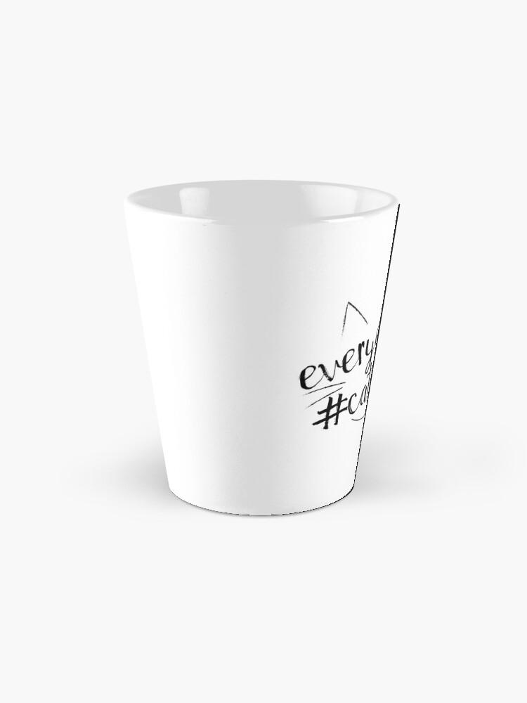Alternate view of Everyday is #Caturday Mug