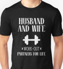 Husband And Wife Work-Out Partners For Life Couples  T-Shirt
