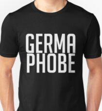 Germaphobe Fear of Germs Unisex T-Shirt
