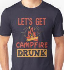 Let's Get Campfire Drunk T-Shirt Cool Camping TShirt T-Shirt