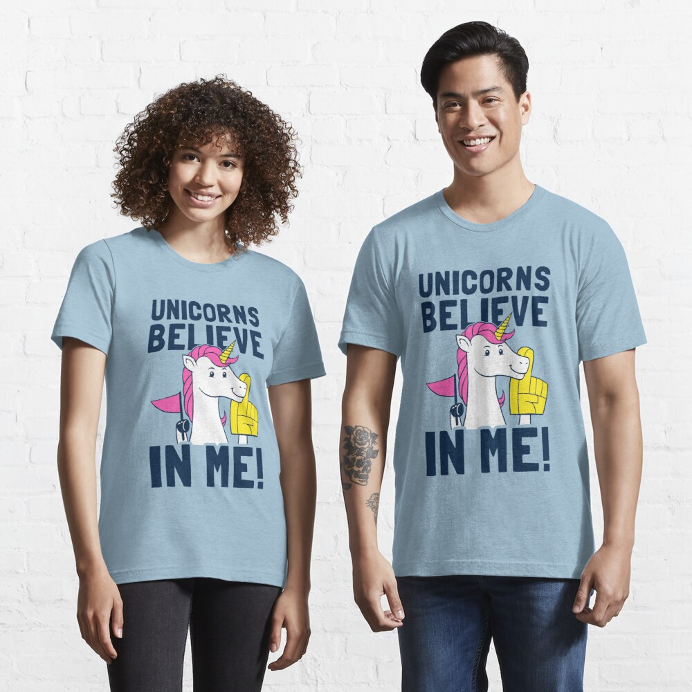 Unicorns Believe In Me Essential T-Shirt