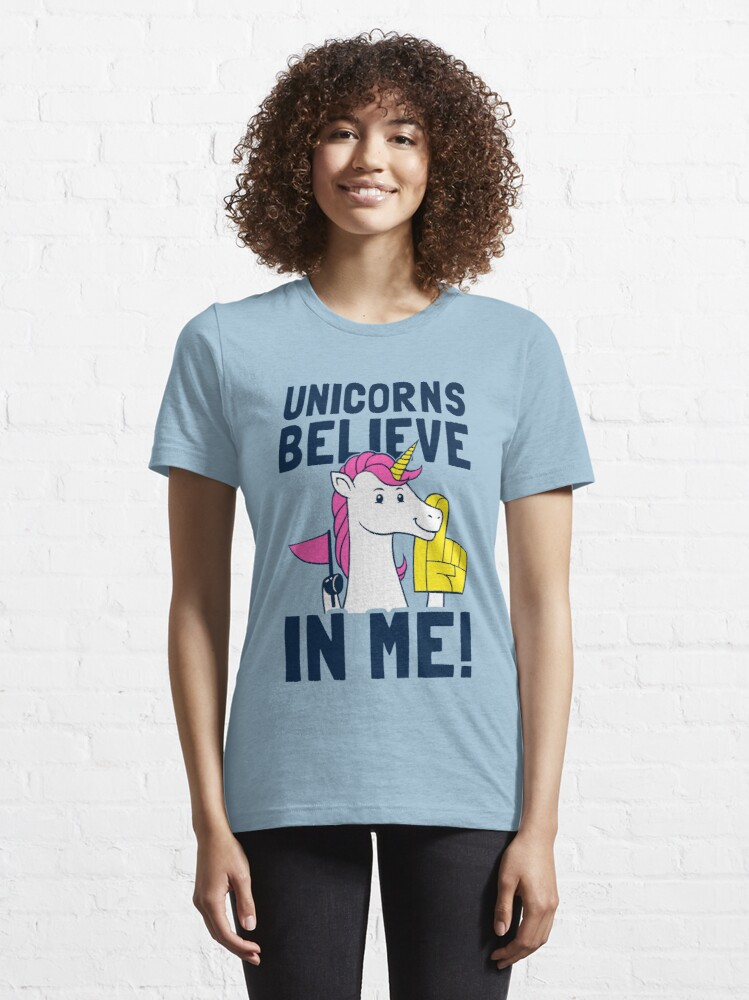 Alternate view of Unicorns Believe In Me Essential T-Shirt