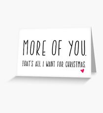 Christmas Card For Boyfriend. Romantic Christmas Card. More Of You Greeting Card