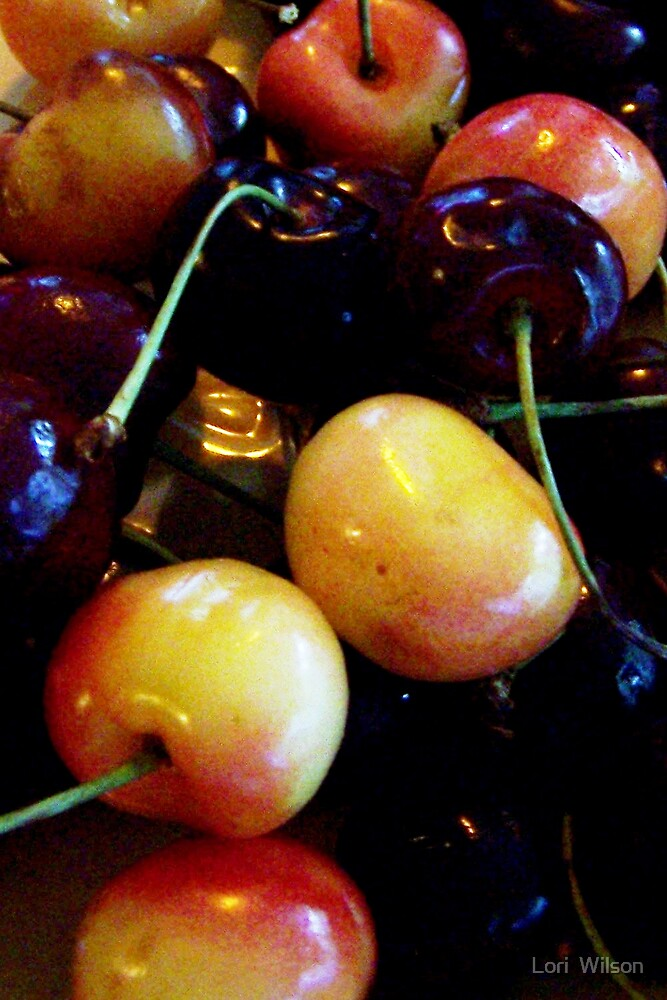 Cherries by Lori  Wilson