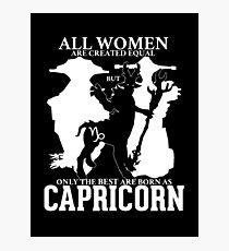Only the best women are born Capricorn - Dota 2 Photographic Print