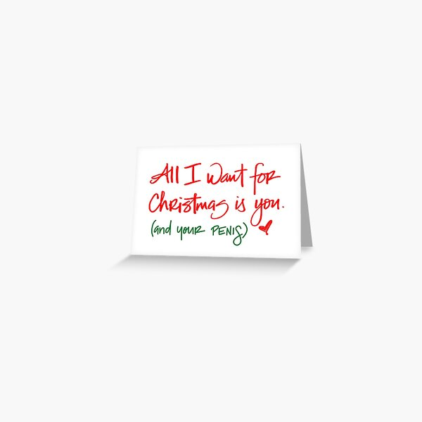 Naughty Christmas Card For Him - Boyfriend Christmas Card - Funny Holiday Card - All I Want Greeting Card