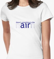 Something in the air (Nairn) Womens Fitted T-Shirt