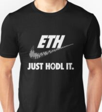Ethereum. Just HODL it. Unisex T-Shirt