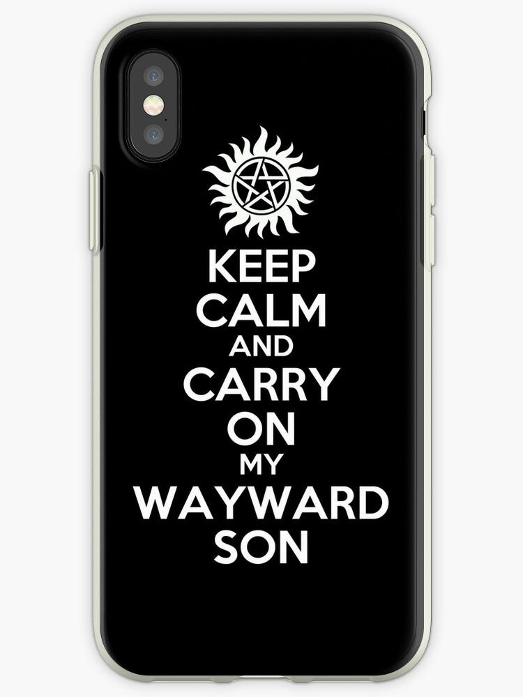 Keep Calm My Wayward Son by porcupine8
