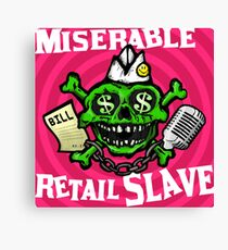 Miserable Retail Slave. Canvas Print