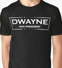 Dwayne For President | Johnson Hanks 2020 Graphic T-Shirt