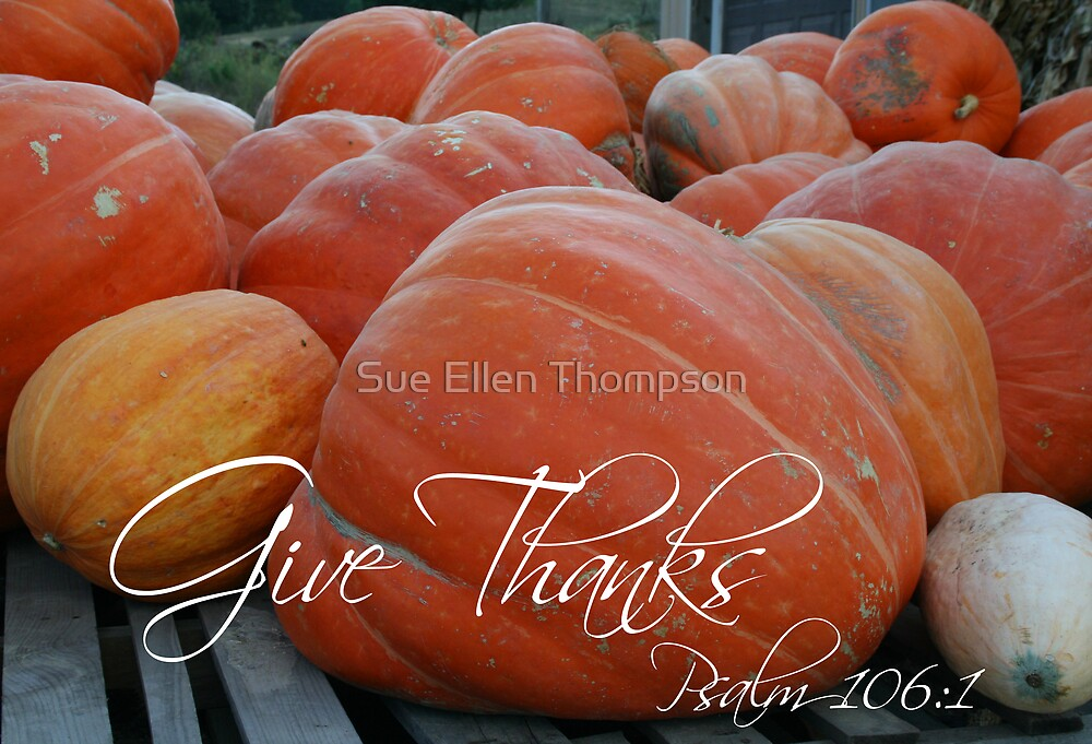 Give Thanks by Sue Thompson