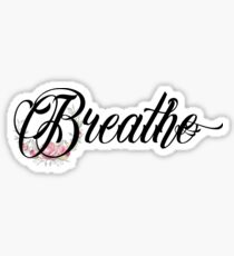 Breathe - Inspirational Typography Quote Sticker