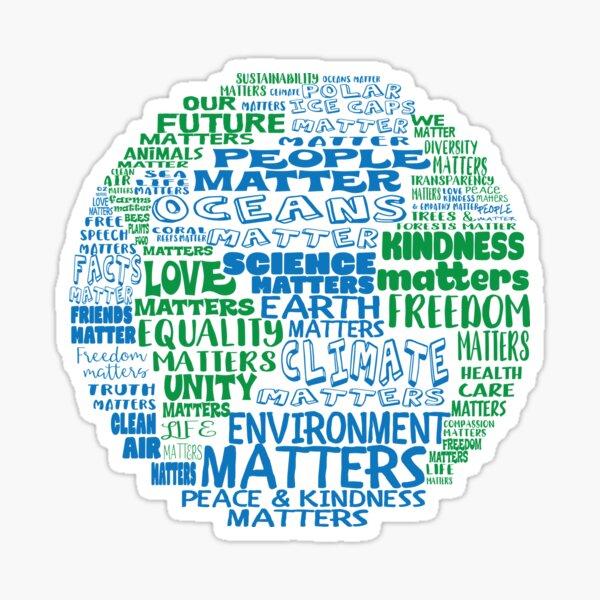 Earth Matters, People Matter - Earth Word Bubble Sticker
