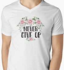 Never Give Up - Motivational Quotes Floral Typography T-Shirt
