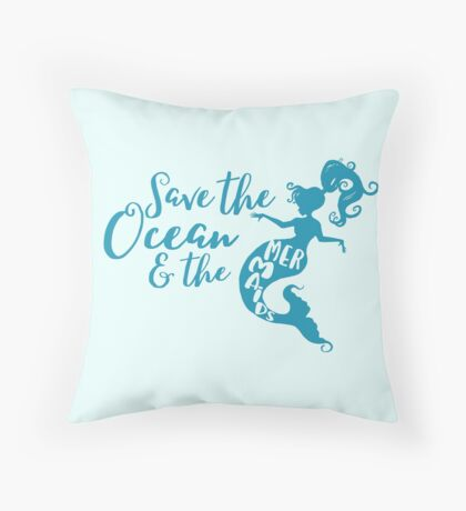 Save the Oceans and the Mermaids Floor Pillow