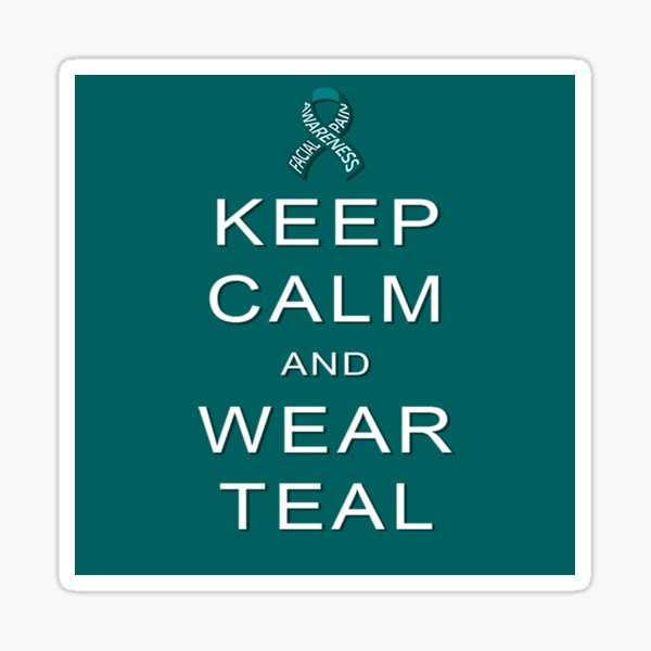 Keep Calm and Wear Teal Sticker