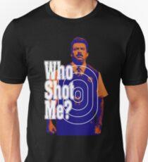 who shoot me Unisex T-Shirt