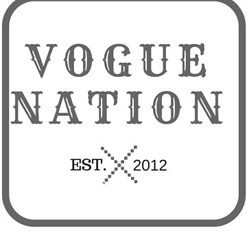 VOGUE NATION by RogueNation