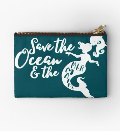 Save the Ocean and the Mermaids - white Studio Pouch