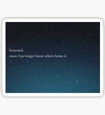 homesickness Sticker