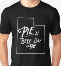 Pie and Beer Day! Perfect Utah novelty tee to celebrate Pioneer Day! T-Shirt