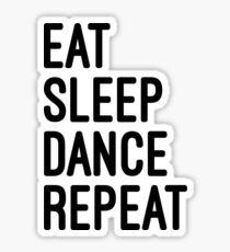 essen schlaf tanz wiederholen Sticker