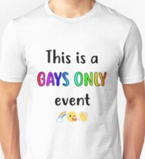 Gays Only Event Light Background T-Shirt