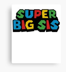 Super Big Sis Sisters Mario Funny Graphic Tee For Families Retro Gamers T-Shirt Canvas Print
