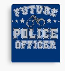 Future Police Officer | Policeman | Law Enforcement Canvas Print