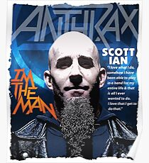 Scott Ian Anthrax - Quotes Poster
