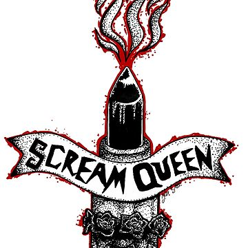 Scream Queen  by Ravenous-Decay