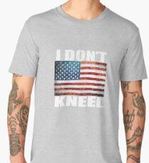 I Don't Kneel American National Anthem Protest  Men's Premium T-Shirt