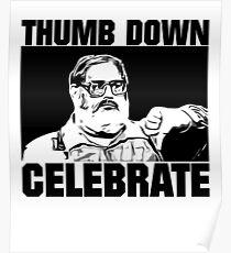 Baseball Celebration Thumbs Down  Poster