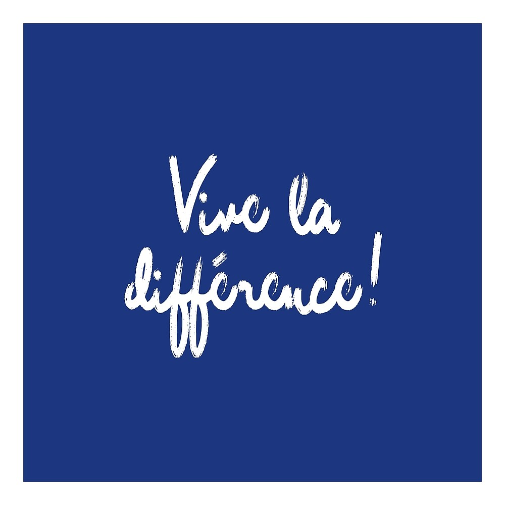 Vive la différence! by Hell-Prints