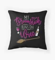 My Broomstick Runs on Wine Funny Halloween Witty Gift Throw Pillow