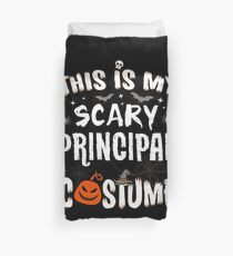 This is my Scary Principal Costume Halloween Funny Duvet Cover