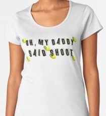 Daddy Lessons Women's Premium T-Shirt