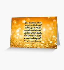 """I've learned that.... """" Maya Angelou"""" Inspirational Quote (Wide) Greeting Card"""