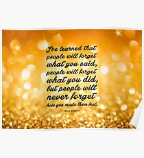 """I've learned that.... """" Maya Angelou"""" Inspirational Quote (Wide) Poster"""