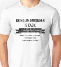 BEING AN ENGINEER T-Shirt