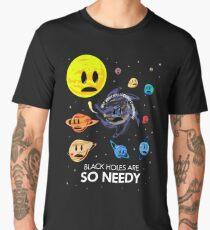 Black Holes Are So Needy Men's Premium T-Shirt