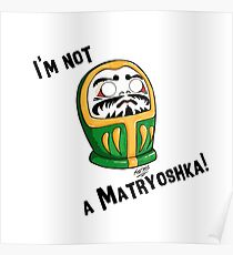 Not a Matryoshka! - Daruma Doll (GREEN) Poster