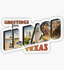 Greetings from El Paso, Texas 1 Sticker