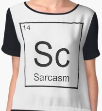 The Element of Sarcasm  Women's Chiffon Top