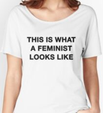 This I What a Feminist Looks like Women's Relaxed Fit T-Shirt