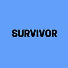 For Those Who Are Survivors - This is for You by TNTs