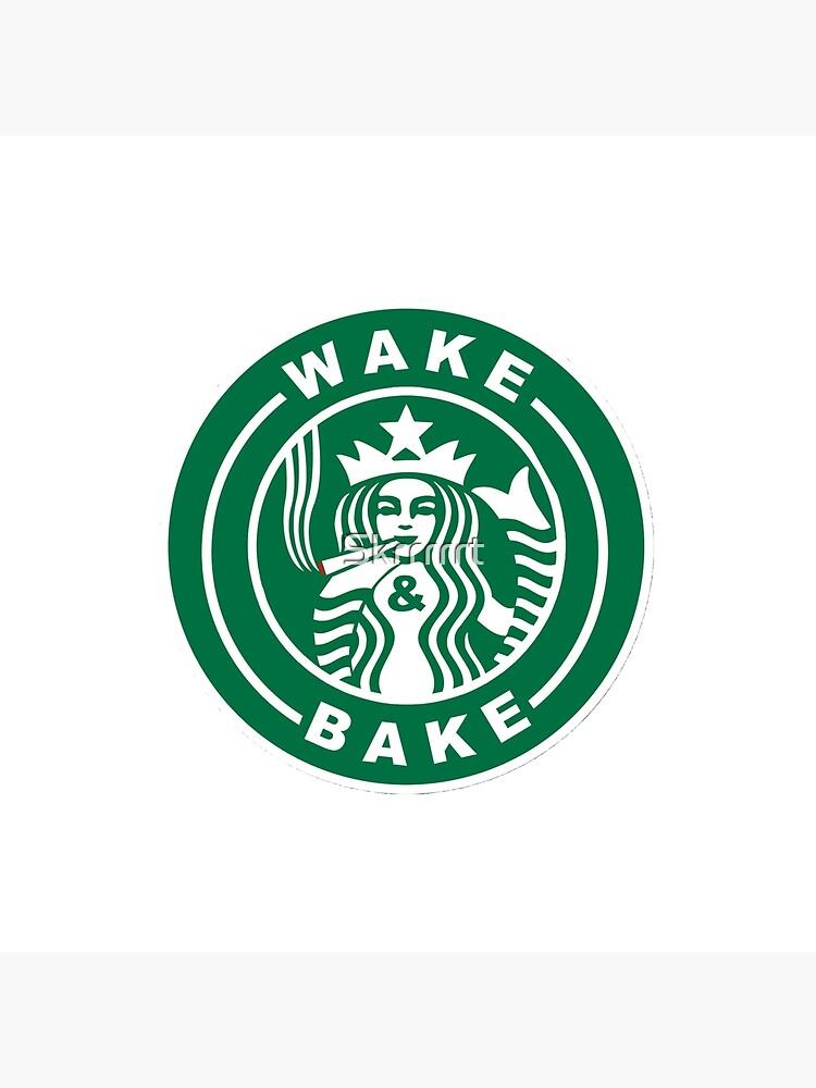 Wake Bake Starbucks Logo Art Board Print By Skrrrrrt Redbubble